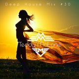 Deep House Mix #30 *HOT IN SUMMER*