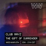 """Club Mayz pres. """"The Gift Of Surrender"""" at We Are Various   06-03-19"""