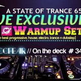 Zaccfear On The Deck #34 (ASOT 650 Warmup) [30min]