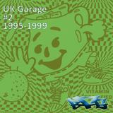 Old School UK Garage Volume 2