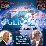 WGLRO Radio with Pastor Steve Miller the Donny Walker morning show 4-13-2018
