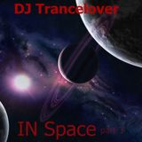 DJ Trancelover IN Space part 3