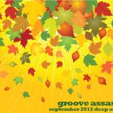 Groove Assassin Deep Soulful House Sessions September 2012