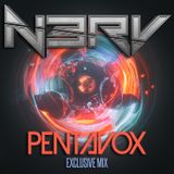 N3RV - Pentavox Exclusive Mix