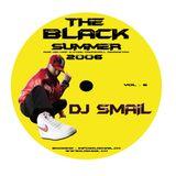 DJ SMAIL - THE BLACK SUMMER MIX - 2006