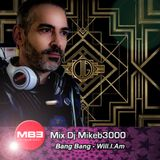 Mix Dj Mikeb3000 Bang Bang - Will.I.Am