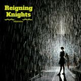 Reigning Knights