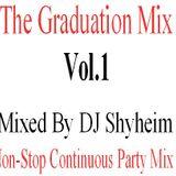 The Graduation Mix Vol.1 mixed by DJ Shyheim