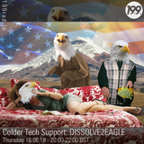 16/08/18 - Colder Tech Support - DISSOLVE2EAGLE