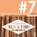 The Sound of House #7 podcast with Wid & Dann