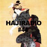 HAJIRADIOSHOW#44(Queens Short Mix)