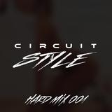 CIRCUIT STYLE   HARD MIX 001   HPNOTIC (SKR)