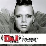 Aérea Negrot & Fata Kiefer - DJ Mag Podcast