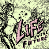Life In The Future #3