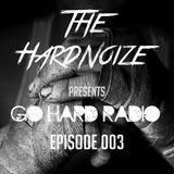 GO HARD Radio 003