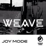 Weave #6 Hosted by Joy Mode w Luis 93 19 Oct 2018