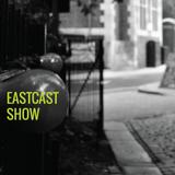 EastCast Show #37 Live on Resonance FM Clear Spot