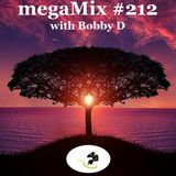 megaMix #212 with Bobby D