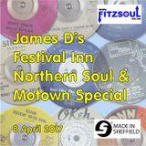 James D's Fitzsoul Festival Inn Northern Soul & Motown Special April 2017
