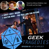 Geek Tragedies #4 - 4th of April 2017
