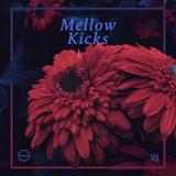 Mellow Kicks #18