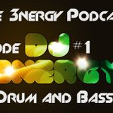 3NERGY Podcast #1 (Drum and Bass)