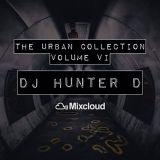 DJ Hunter D: The Urban Collection Volume VI - @DJHunterD_