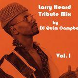 Larry Heard Tribute Mix Vol.1
