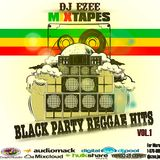DJ Ezee New York Black Party Reggae  Mixtape Vol.1