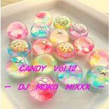 DJ MOKO MIXXX - Candy Vol.12-