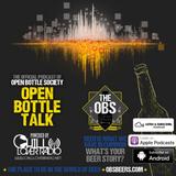 Open Bottle Talk Ep 56