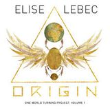 The Album Show feat Elise Lebec and Origin