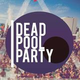 Dead pool party '17