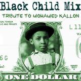 Black Child Mix - tribute to Mohamed Kallon