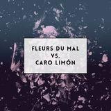Fleurs Du Mal Versus Carolina Limón (2014)