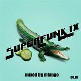 SUPERFUNK IX