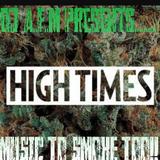 THE ULTIMATE HIGH - Music To Smoke Too!!