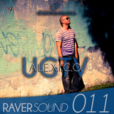 RaverSound 011 - A.L.E.X.I.C.O. - LIVE RECORDED UGTV 1st Anniversary