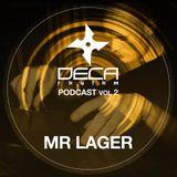 DecaRhythm Podcast Vol 2 - Mr Lager