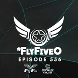 Simon Lee & Alvin - Fly Fm #FlyFiveO 556 (09.09.18)