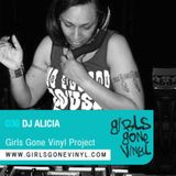 Girls Gone Vinyl Exclusive Mix #36 - Dee Jay Alicia - Chicago
