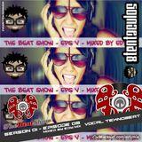 Edy Mix - The Beat Show - Season 01, Episode 05 (Vocal Teknobeat)