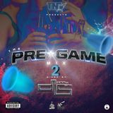 The Pregame Mix 2