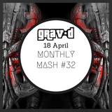 Monthly Mash #32 (2018 April)