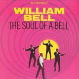 """Stax of Wax - Episode Forty One - William Bell, """"Soul of a Bell"""""""