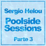 Sergio Helou - Poolside  Sessions Parte 3