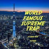 DJ KARI-BOO for OUTVAN - World Famous Supreme Trap