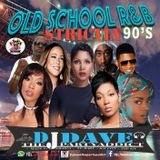 OLD SCHOOL RNB MIXTAPE MIX BY DJDAVE THE PARTY ADDICT