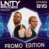 Unity Brothers Podcast #210 [PROMO EDITION]