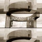 Funkast #10 - 08/12/2014